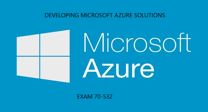 MCTS Developing Microsoft Azure Solutions