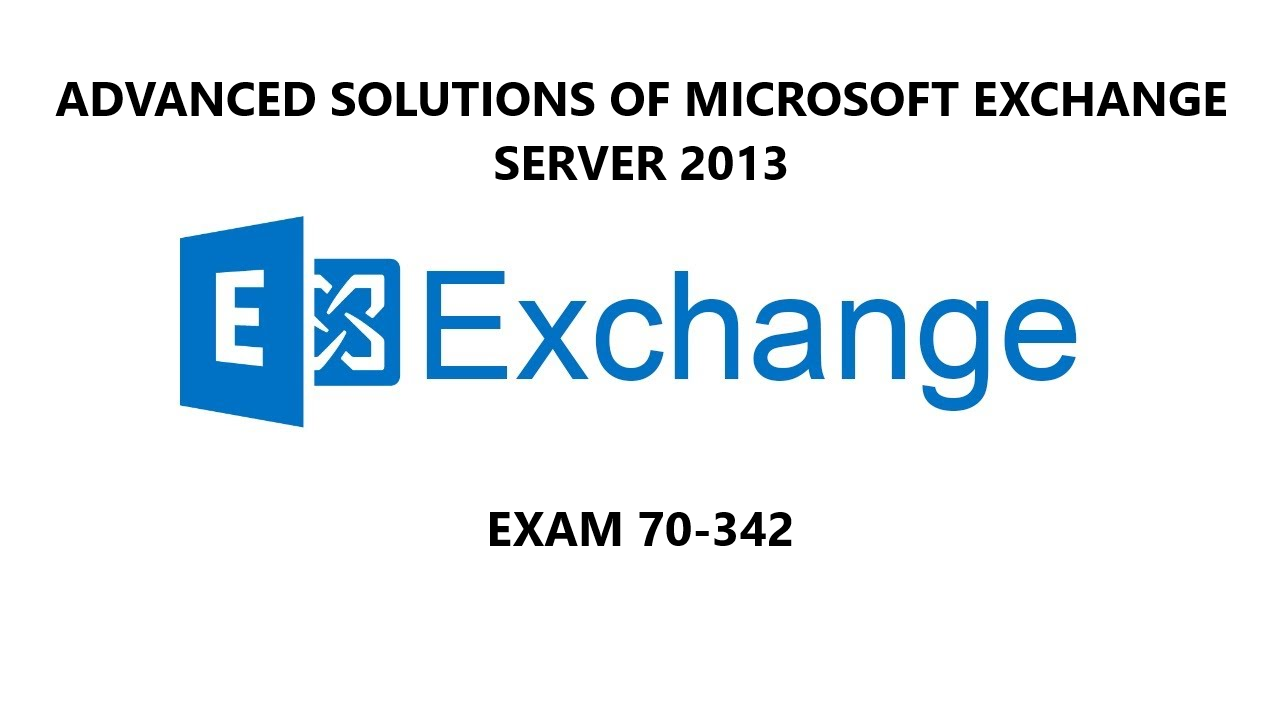 Advanced Solutions of Microsoft Exchange Server 2013