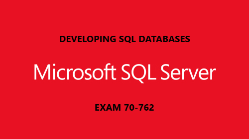 Developing SQL Databases